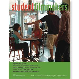 Back Issue | Digital Edition: StudentFilmmakers Magazine, June 2006 - STUDENTFILMMAKERS.COM STORE