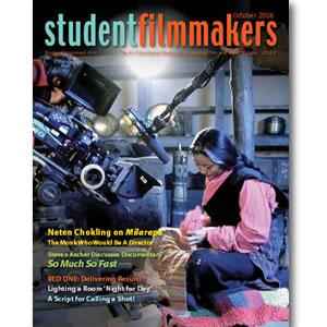 Back Issue | Digital Edition: StudentFilmmakers Magazine, October 2006 - STUDENTFILMMAKERS.COM STORE