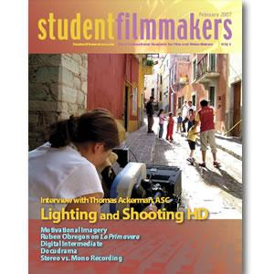 Back Issue | Digital Edition: StudentFilmmakers Magazine, February 2007 - STUDENTFILMMAKERS.COM STORE