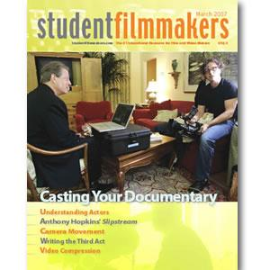 Back Issue | Digital Edition: StudentFilmmakers Magazine, March 2007 - STUDENTFILMMAKERS.COM STORE