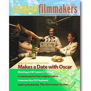 Back Issue | Digital Edition: StudentFilmmakers Magazine, April 2007 - STUDENTFILMMAKERS.COM STORE