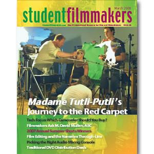 Back Issue | Digital Edition: StudentFilmmakers Magazine, March 2008