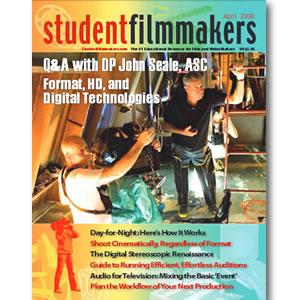 Back Issue | Digital Edition: StudentFilmmakers Magazine, April 2008