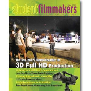 Back Issue | Digital Edition: StudentFilmmakers Magazine, May 2009 - STUDENTFILMMAKERS.COM STORE