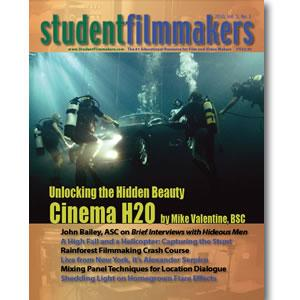 Back Issue | Digital Edition: StudentFilmmakers Magazine, 2010, Volume 5, No. 1 - STUDENTFILMMAKERS.COM STORE