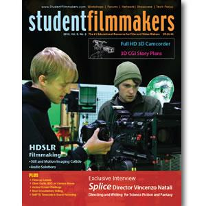 Back Issue | Digital Edition: StudentFilmmakers Magazine, 2010, Volume 5, No. 2 - STUDENTFILMMAKERS.COM STORE