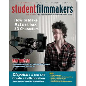 Back Issue | Digital Edition: StudentFilmmakers Magazine, 2010, Volume 5, No. 3 - STUDENTFILMMAKERS.COM STORE