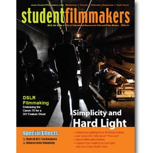 Back Issue | Digital Edition: StudentFilmmakers Magazine, 2010, Volume 5, No. 4
