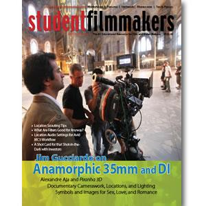 Back Issue | Digital Edition: StudentFilmmakers Magazine, 2011, Volume 6, No. 1