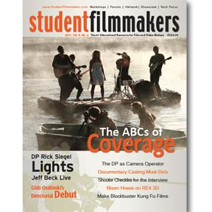 Back Issue | Digital Edition: StudentFilmmakers Magazine, 2011, Volume 6, No. 2 - STUDENTFILMMAKERS.COM STORE