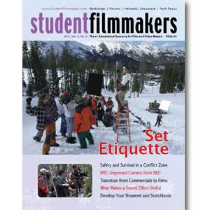 Back Issue | Digital Edition: StudentFilmmakers Magazine, 2011, Volume 6, No. 3 - STUDENTFILMMAKERS.COM STORE