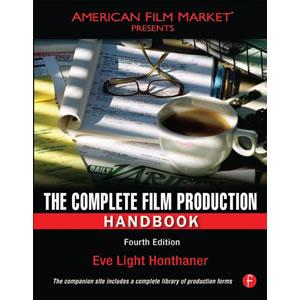 The Complete Film Production Handbook, 4th Edition - STUDENTFILMMAKERS.COM STORE