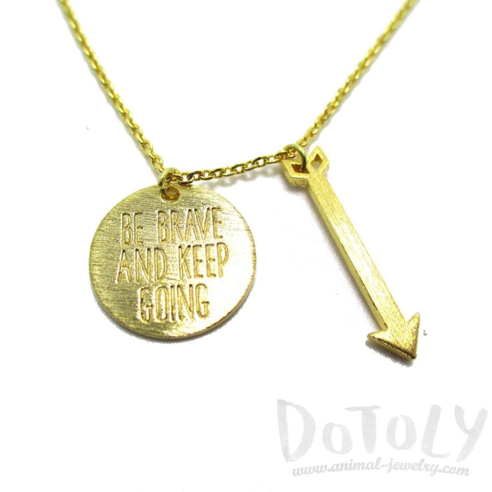 Be Brave and Keep Going Quote Charm Necklace in Gold