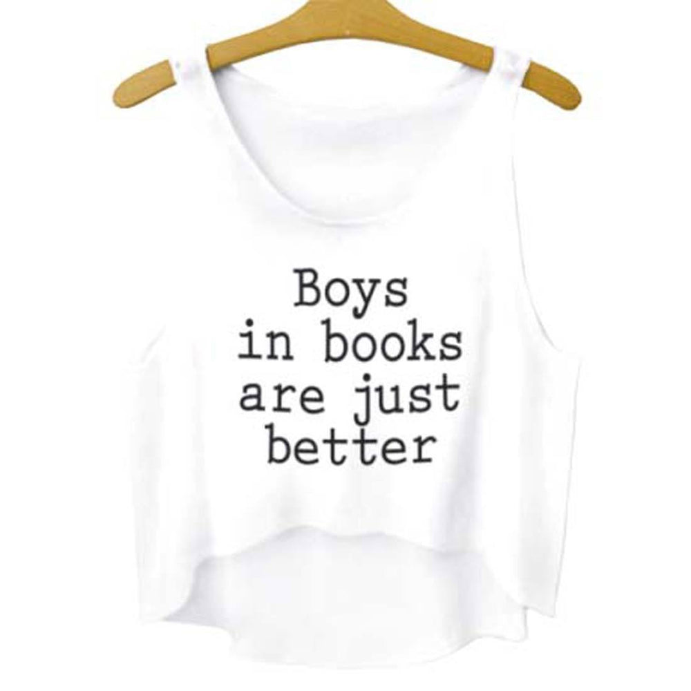 Boys in Books Are Just Better Quote Crop Top | DOTOLY