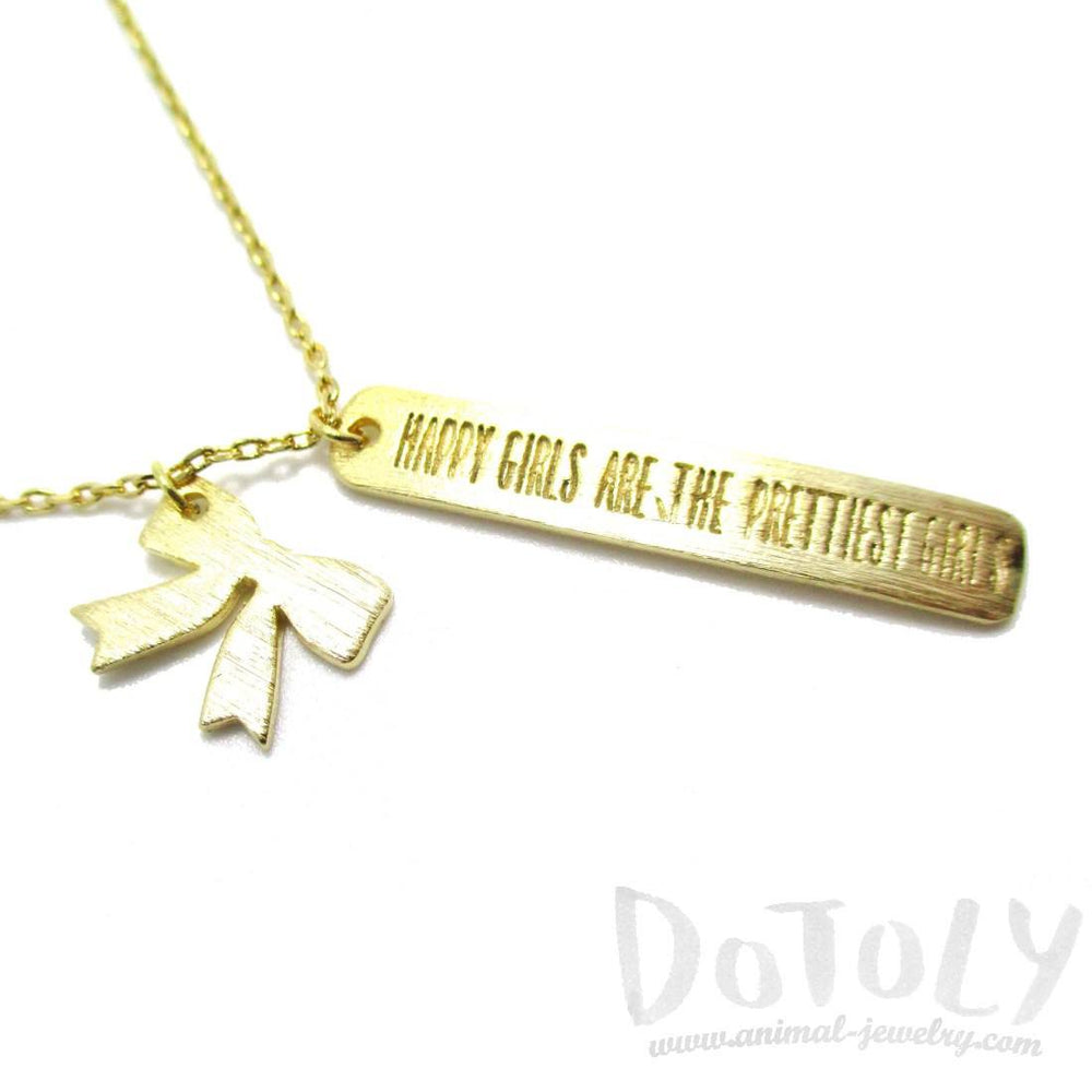 Happy Girls Are The Prettiest Girls Quote Engraved Pendant Necklace in Gold | DOTOLY | DOTOLY