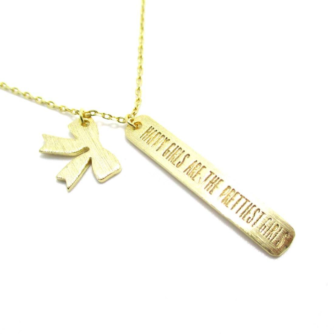 Gold Happy Girls Are The Prettiest Girls Quote Necklace