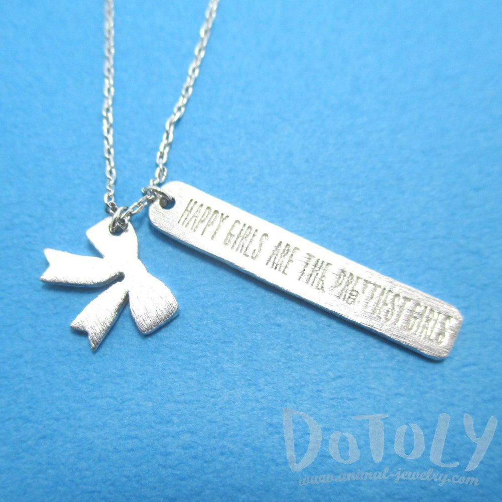 Happy Girls Are The Prettiest Girls Necklace in Silver