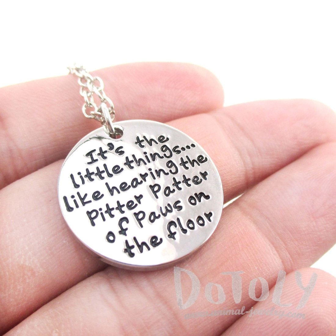 It's the Little Things like Hearing the Pitter Patter of Paws on the Floor Quote Pendant Necklace | Gifts for Dog Lovers