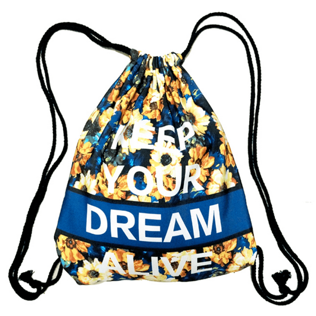 Keep Your Dream Alive Quote Floral Print Drawstring Cinch Backpack Bag
