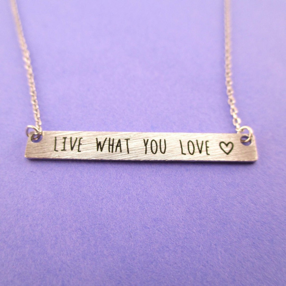 Live What You Love Motivational Life Quote Bar Pendant Necklace