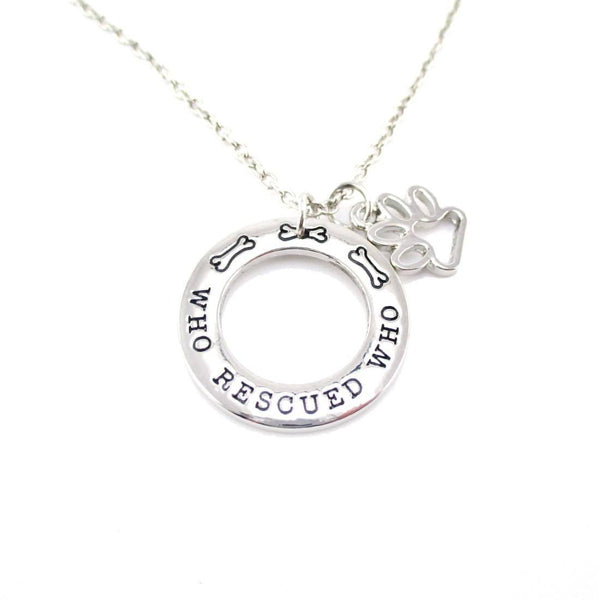 Who Rescued Who Hand Stamped Quote Pendant Necklace | Adopt Don't Shop