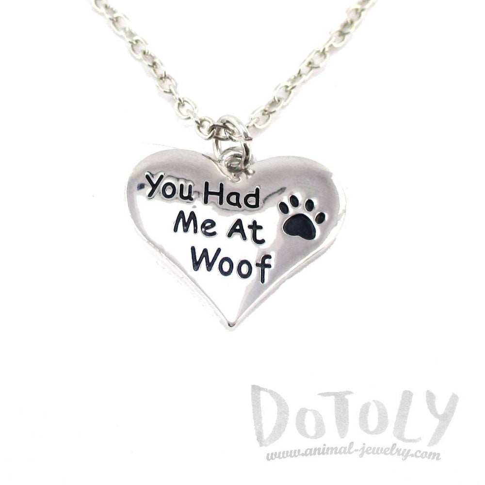 """You Had me at Woof"" Heart Shaped Pendant Necklace for Dog Lovers"