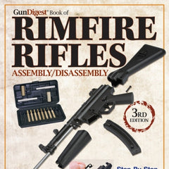 GUN DIGEST BOOK OF RIMFIRE RIFLES