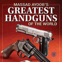Greatest Handguns Of The World