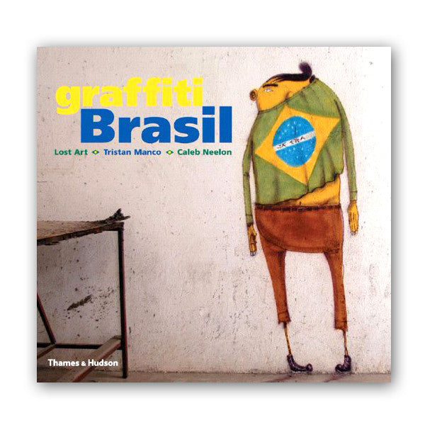 Graffiti Brasil (Street Graphics / Street Art)