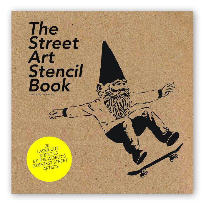 The Street Art Stencil Book<br>