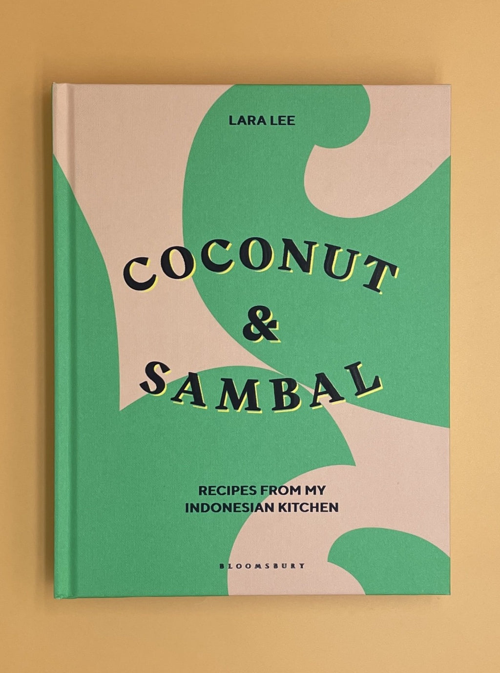 Coconut & Sambal: Recipes from My Indonesian Kitchen (Lara Lee)