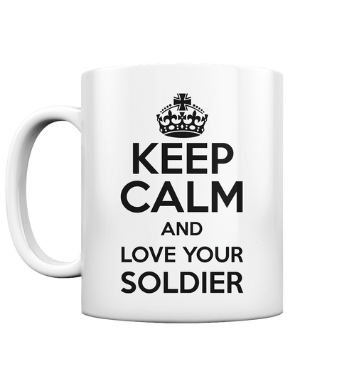 """Love Your Soldier"" - Tasse glossy"