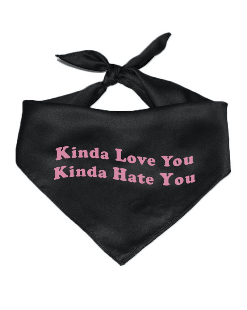 Pet | Kinda Love, Kinda Don't | Bandana