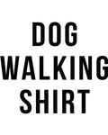 Women's | Dog Walking Shirt | Ideal Tank Top