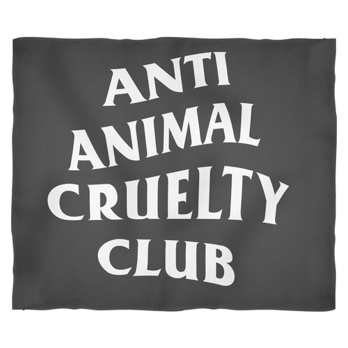 ACCESSORY | ANTI ANIMAL CRUELTY CLUB | FLEECE BLANKET