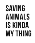 Women's | Saving Animals Is Kinda My Thing | Ideal Tank Top