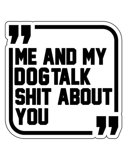 Stickers | Sh*t Talkers Dog | Die Cut Sticker