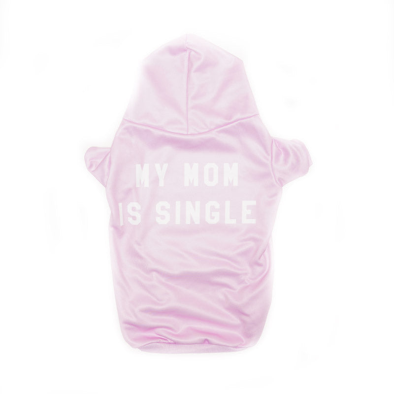 Pet's | Mom Is Single (Pink) | Hoodie