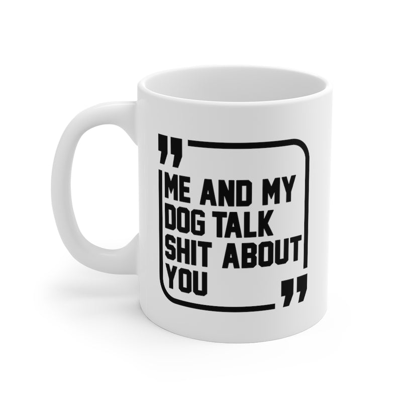 Accessory | Sh*t Talkers Dog | Coffee Mug