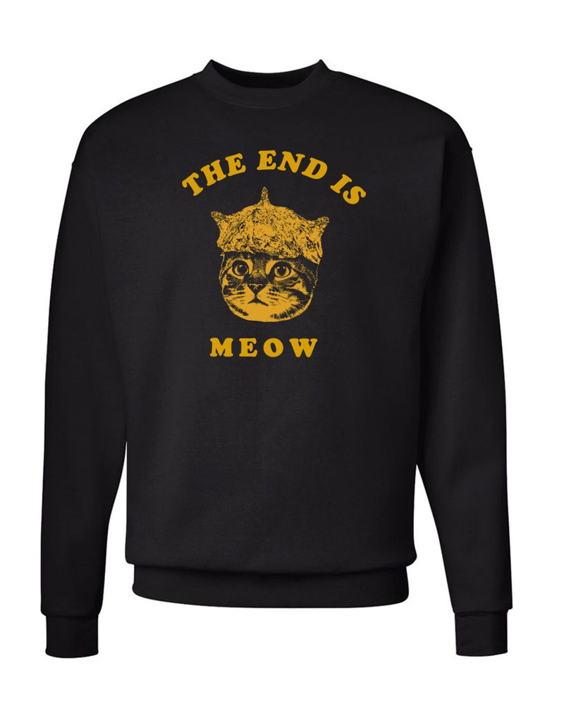 Men's | The End Is Meow | Crewneck Sweatshirt