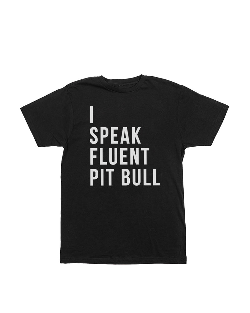 Men's | I Speak Fluent Pit Bull | Crew