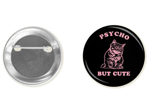 Accessory | Cute But Psycho | Button