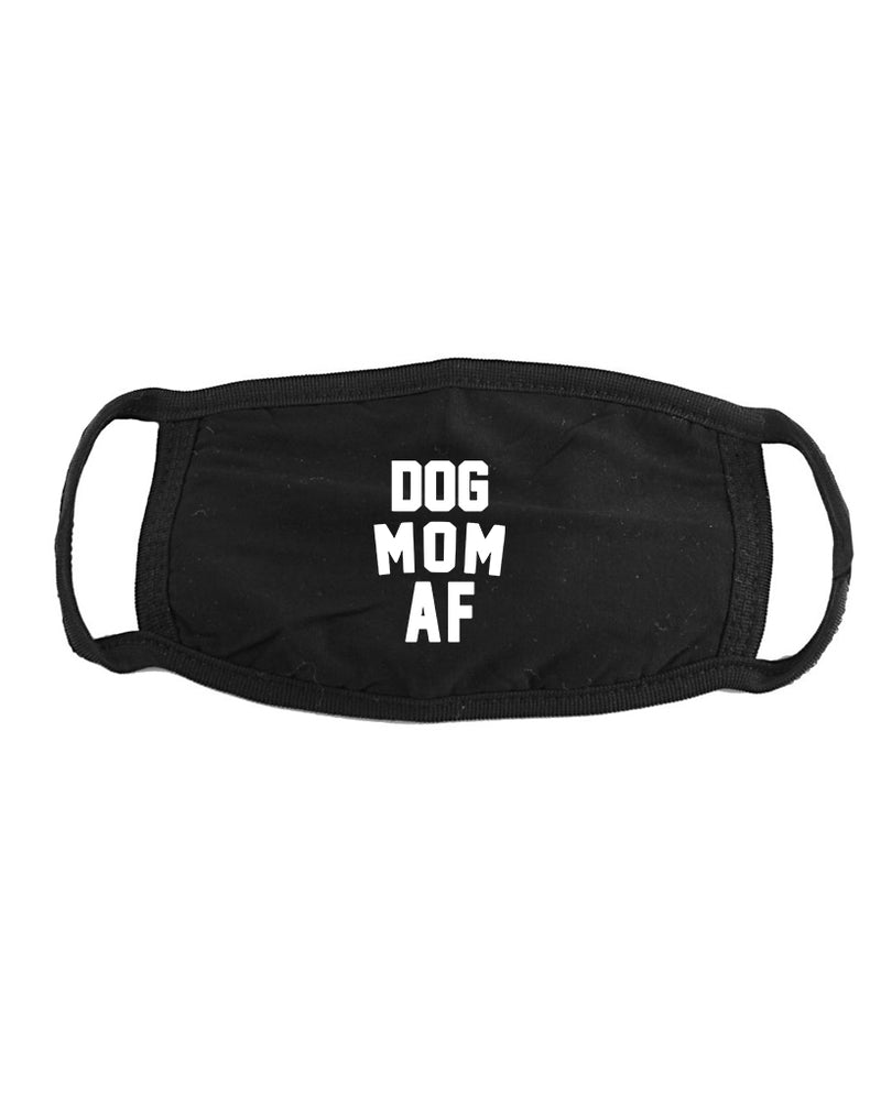 Accessory | Dog Mom AF | Face Covering