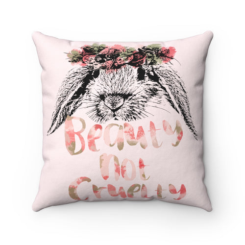 Home Goods | Beauty Not Cruelty | Square Pillow
