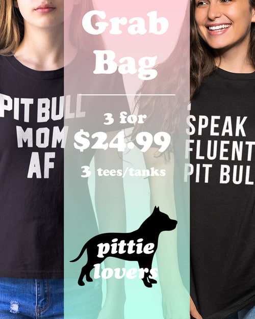 Women's | Pit Bull Lover 3 Item Grab Bag