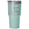 Accessory | Sh*t Talkers (Cat) | 30 Ounce Vacuum Tumbler