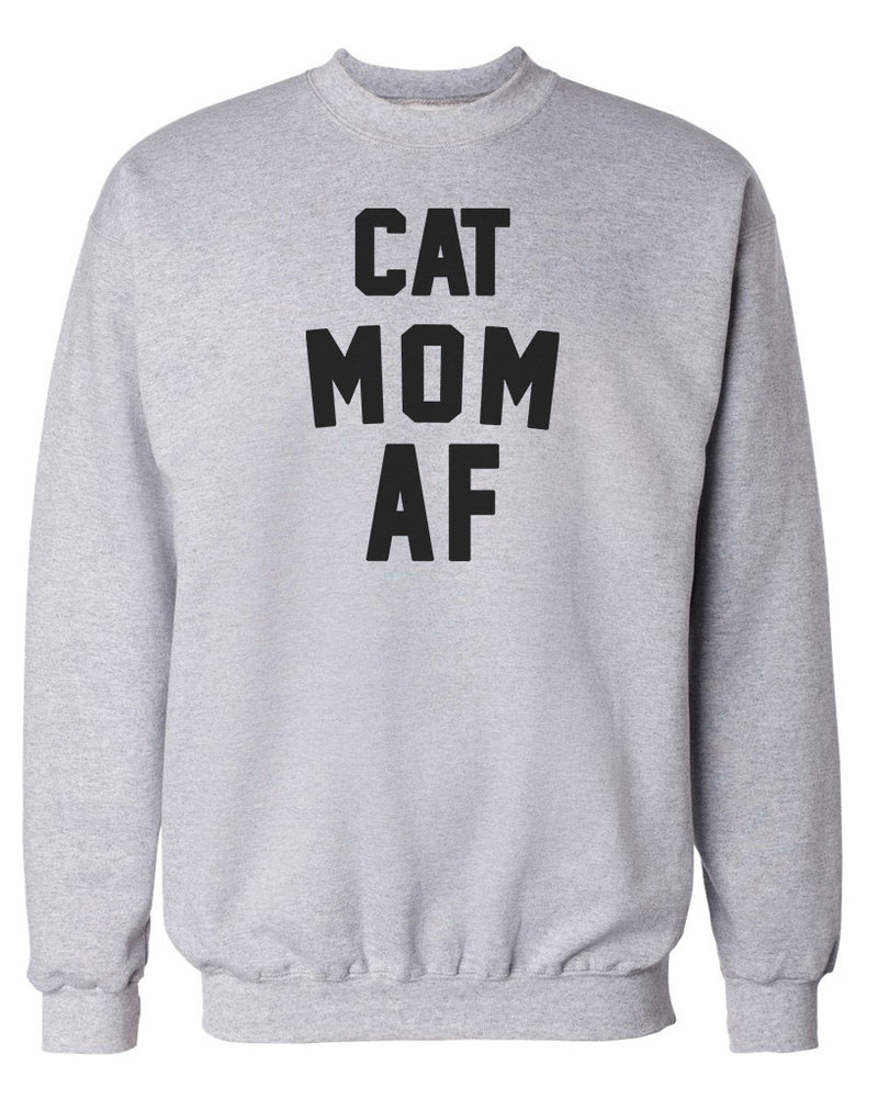 Women's | Cat Mom AF | Crewneck Sweatshirt