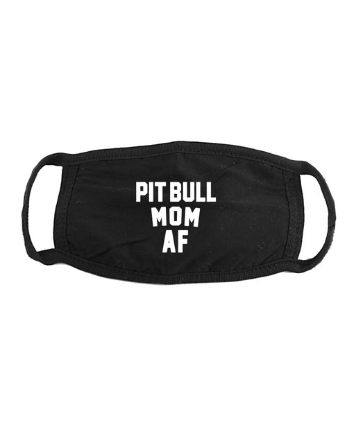 Accessory | Pit Bull Mom AF | Face Covering