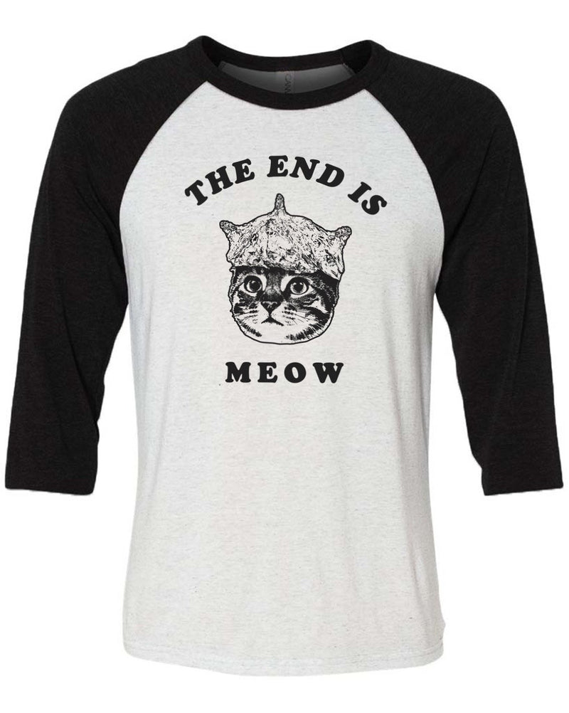 Men's | The End Is Meow | 3/4 Sleeve Raglan