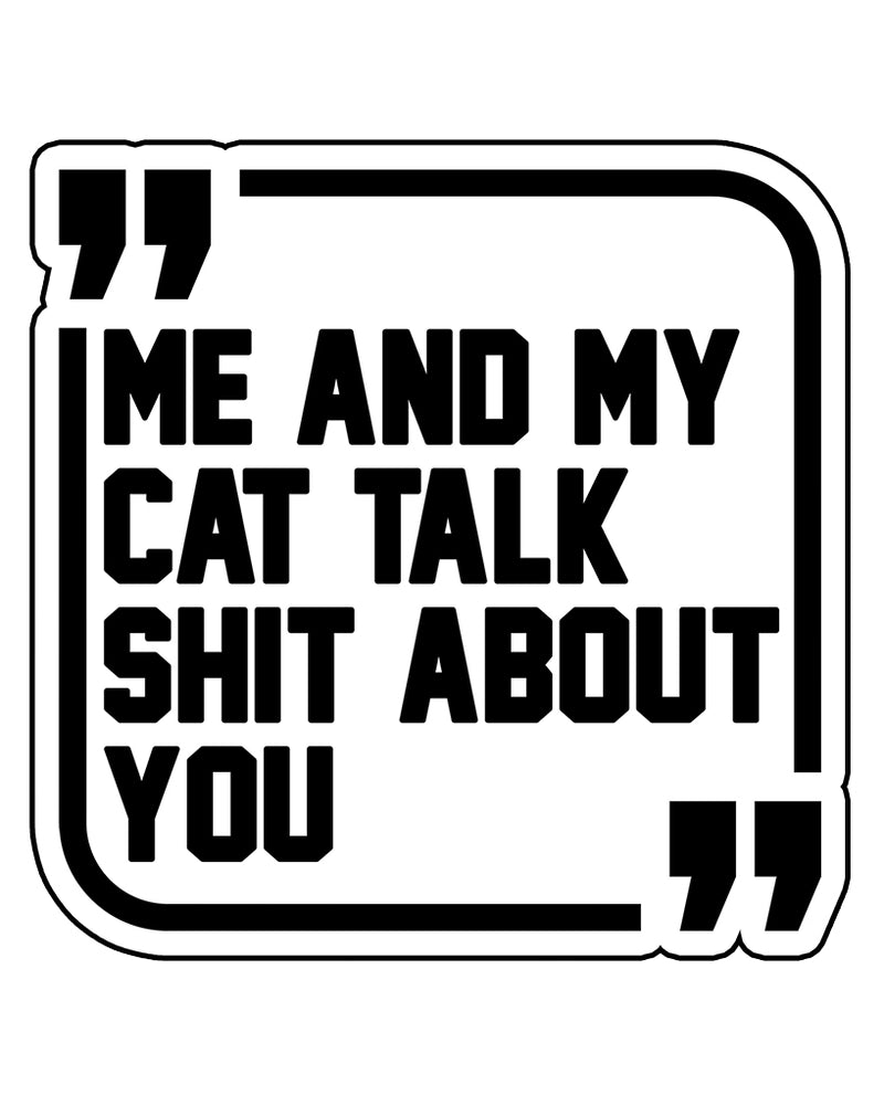 Stickers | Sh*t Talkers Cat | Die Cut Sticker